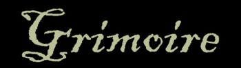 grimoire (n): a manual of black magic (for invoking spirits and demons)